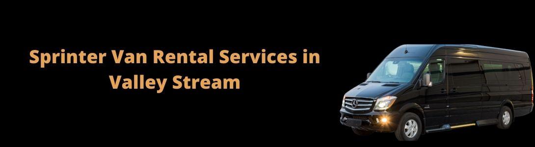 Sprinter Van Rental Services in Valley Stream